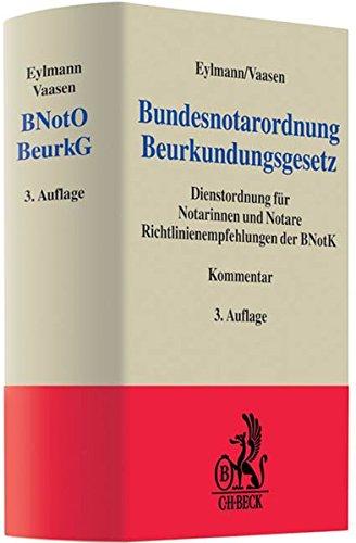 9783406574696: Bundesnotarordnung, Beurkundungsgesetz (BNotO und BeurkG)