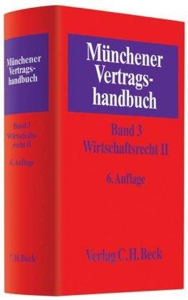 9783406574740: Münchener Vertragshandbuch. Wirtschaftsrecht 2: Bd. 3
