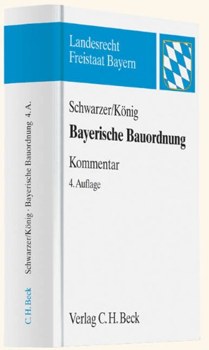 Bayerische Bauordnung (BayBO): Helmut König