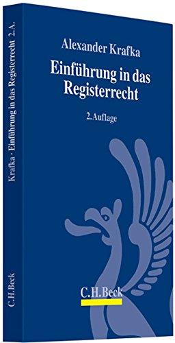 9783406576072: Einführung in das Registerrecht