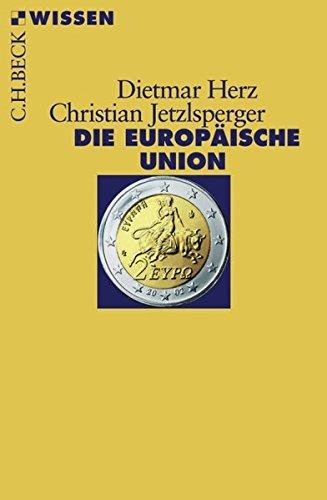 9783406576225: Die Europaische Union
