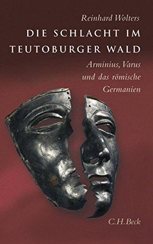 9783406576744: Die Schlacht im Teutoburger Wald: Arminius, Varus und das r�mische Germanien