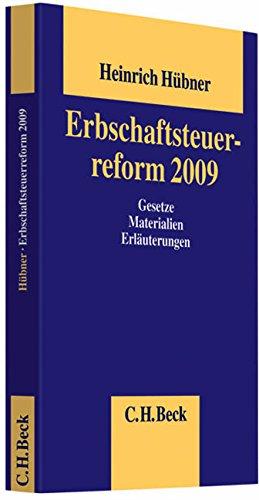 Erbschaftsteuerreform 2009: Heinrich H�bner