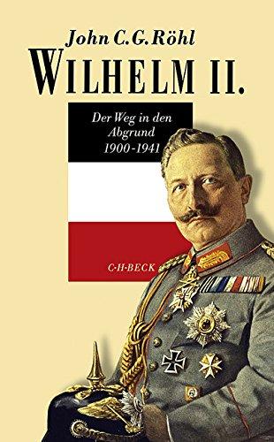 Wilhelm II.: John C. G. R�hl