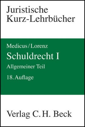 9783406577840: Schuldrecht 1. Allgemeiner Teil: Ein Studienbuch. Rechtsstand: August 2008