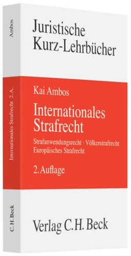 Internationales Strafrecht: Ambos, Kai