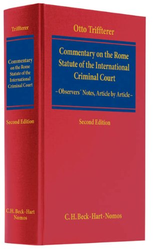 9783406578410: Commentary on the Rome Statute of the International Criminal Court: Observers' Notes, Article by Article