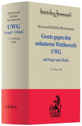 9783406580550: Gesetz gegen den unlauteren Wettbewerb - UWG: Preisangabenverordnung, Unterlassungsklagengesetz, UGP-Richtlinie Anhang I