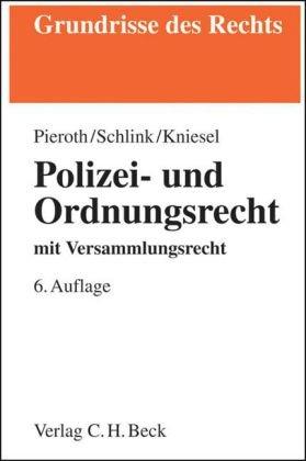 9783406580642: Polizei- und Ordnungsrecht: mit Versammlungsrecht. Rechtsstand: Juni 2008