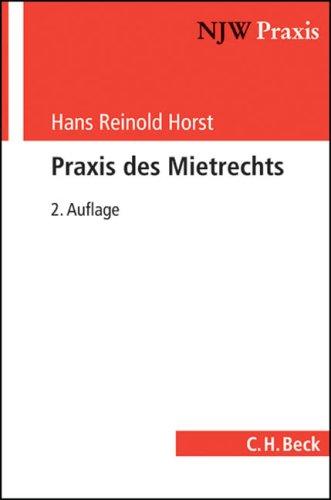 9783406581557: Praxis des Mietrechts: Wohnraum- und Gesch�ftsraummiete. Rechtsstand: Dezember 2008