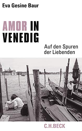 9783406582301: Amor in Venedig: Auf den Spuren der Liebenden