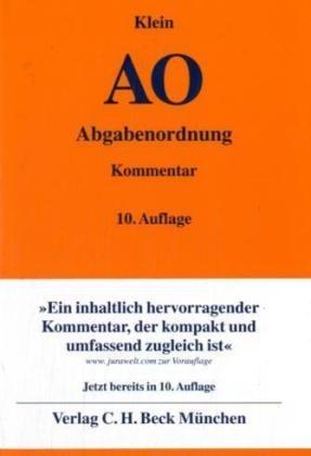 Abgabenordnung (Ao), Kommentar: Einschließlich Steuerstrafrecht: Klein, Franz Bearb. V. Hans ...