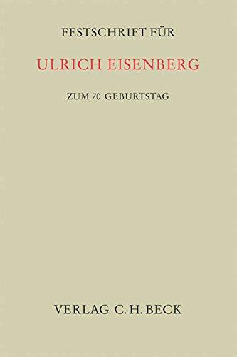 9783406583513: Festschrift für Ulrich Eisenberg zum 70. Geburtstag