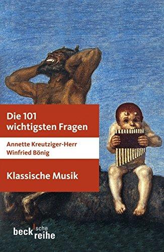9783406583865: Die 101 wichtigsten Fragen: Klassische Musik