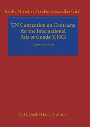 CISG - The UN-Convention on the International Sales of Goods: Stefan M. Kröll