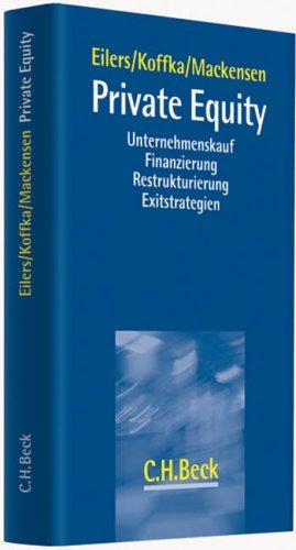 9783406584633: Private Equity: Unternehmenskauf - Finanzierung - Restrukturierung - Exitstrategien