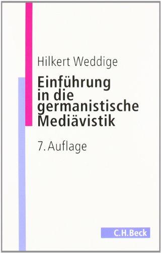 9783406584947: Einführung in die germanistische Mediävistik