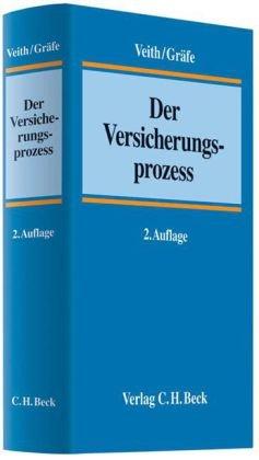 Der Versicherungsprozess [Gebundene Ausgabe] von Jürgen Veith: Jürgen Veith (Herausgeber,