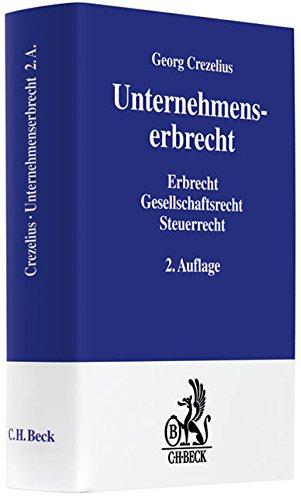 Unternehmenserbrecht: Georg Crezelius
