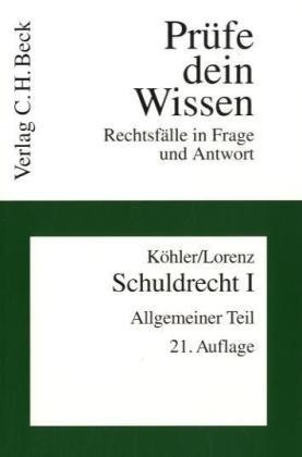 9783406586422: Schuldrecht 1. Allgemeiner Teil