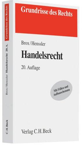9783406586583: Handelsrecht: mit Grundzügen des Wertpapierrechts. Rechtsstand: März 2009