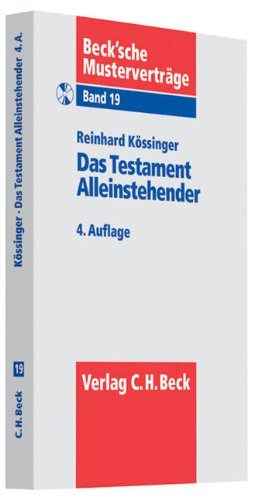 9783406587054: Das Testament Alleinstehender: Formulierungsmuster für Singles, Geschiedene, nichteheliche Lebenspartner mit Checkliste zur Testamentserrichtung