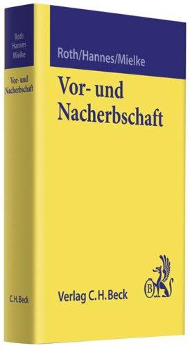 Vor- und Nacherbschaft: Wolfgang Roth
