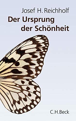 9783406587139: Der Ursprung der Schönheit: Darwins größtes Dilemma