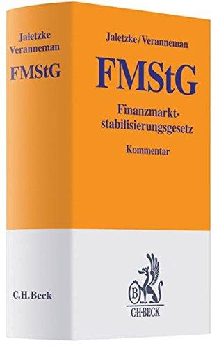 9783406587603: Finanzmarktstabilisierungsgesetz: Rechtsstand: voraussichtlich Oktober 2008