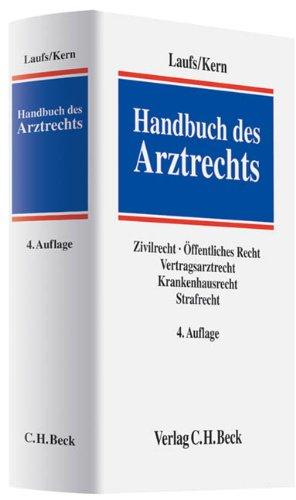 9783406587719: Handbuch des Arztrechts