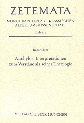 9783406588044: Aischylos. Interpretationen zum Verständnis seiner Theologie
