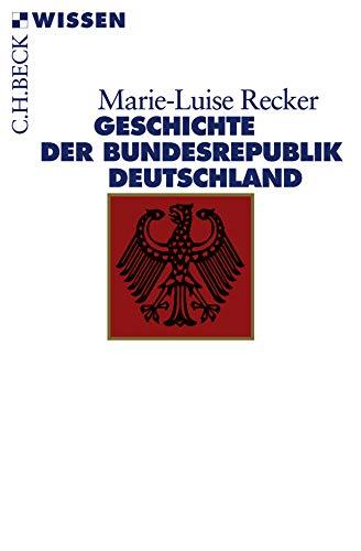9783406588105: Geschichte der Bundesrepublik Deutschland
