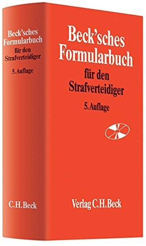 Beck'sches Formularbuch für den Strafverteidiger: Rainer Hamm