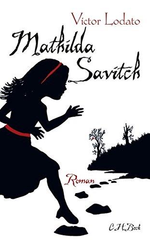 9783406590740: Mathilda Savitch: Roman