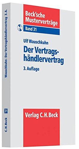 9783406591921: Der Vertragshändlervertrag: nebst Ausgleichsanspruch ohne Kfz-Vertrieb