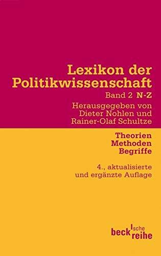 9783406592348: Lexikon der Politikwissenschaft 2 / N-Z: Theorien, Methoden, Begriffe