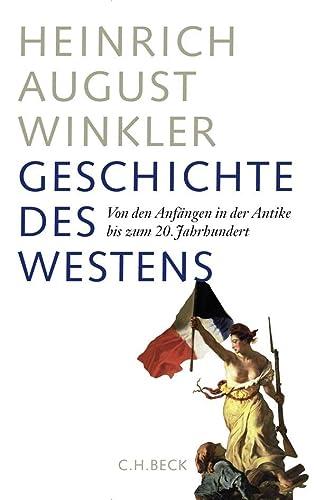 9783406592355: Geschichte des Westens: Von den Anfängen in der Antike bis zum 20. Jahrhundert