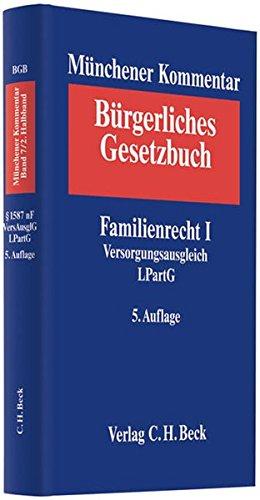 9783406592386: M�nchener Kommentar zum B�rgerlichen Gesetzbuch, Bd.7/2 : Familienrecht I � 1587 nF Versorgungsausgleich LPartG