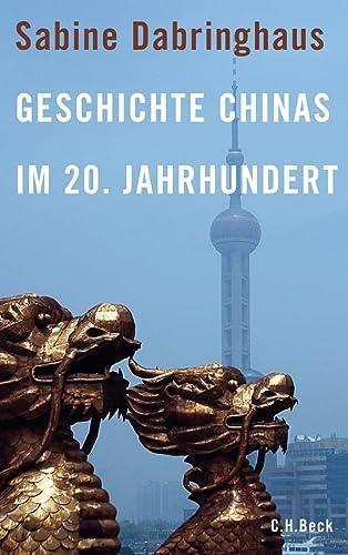 9783406592867: Geschichte Chinas im 20. Jahrhundert