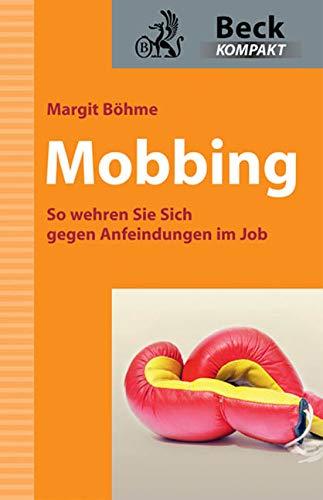 9783406592911: Mobbing: So wehren Sie sich gegen Anfeindungen im Job