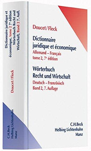 Wörterbuch der Rechts- und Wirtschaftssprache / Wörterbuch Recht und Wirtschaft Teil...