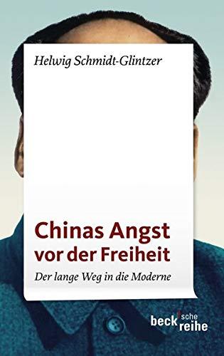 9783406593468: Chinas Angst vor der Freiheit