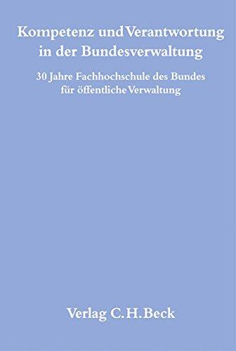 Kompetenz und Verantwortung in der Bundesverwaltung: Thomas Bönders
