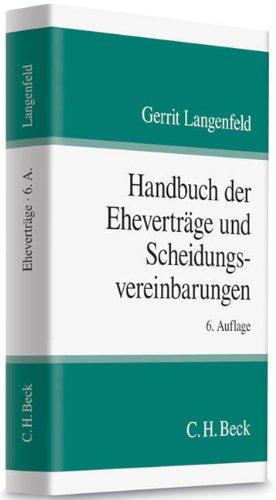 Handbuch der Eheverträge und Scheidungsvereinbarungen - Langenfeld, Gerrit
