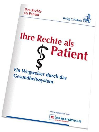 9783406595479: Ihre Rechte als Patient: Ein Wegweiser durch das Gesundheitssystem
