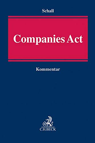 Companies Act, Kommentar: Alexander Schall