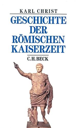 9783406596131: Geschichte der römischen Kaiserzeit: Von Augustus bis zu Konstantin