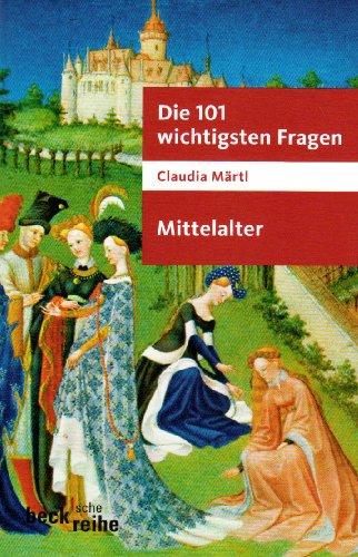9783406596216: Die 101 wichtigsten Fragen. Mittelalter