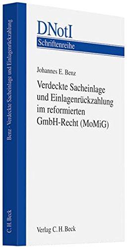 Verdeckte Sacheinlage und Einlagenrückzahlung im reformierten GmbH-Recht (MoMiG): Johannes ...