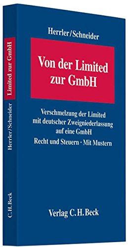 9783406596841: Von der Limited zur GmbH: Verschmelzung der Limited mit deutscher Zweigniederlassung auf eine GmbH